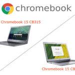 Acerの2018年新モデル「Chromebook 15(CB315)」と旧モデル「Chromebook 15(CB515)」を比較してみる