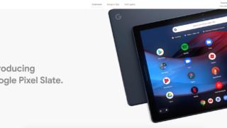 Google Pixel Slate   Google Assistant Tablet   Google Store 320x180-Googleは今後Chromebookの開発のみに焦点を当てると報告。それに伴い2つのタブレットデバイスが開発中止