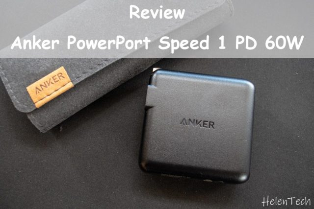 Anker PowerPort Speed 1 PD 60 640x427-Ankerの「PowerPort Speed 1 PD 60」を購入したのでレビュー!最大60W出力USB-C急速充電器