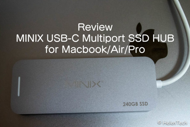 review minix multiport hub 640x427-MINIXの「NEO USB-C マルチポート 240GB SSDストレージ ハブ」をレビュー!Macbookよりも…