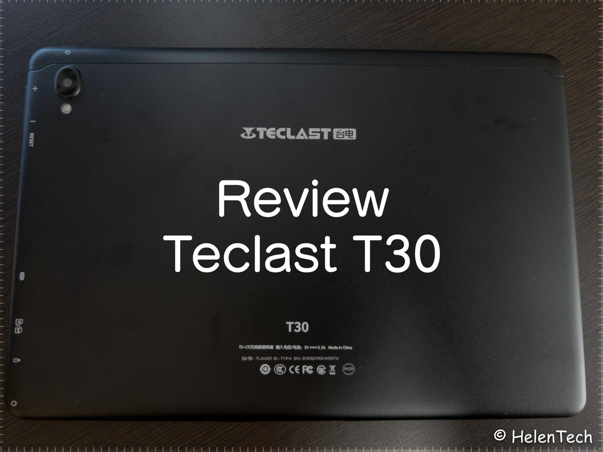 reivew teclast t30-「Teclast T30」を実機レビュー!気軽に使える低価格10インチAndroidタブレット