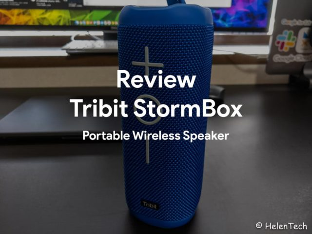 review tribit stormbox 640x480-Tribitのワイヤレススピーカー「Stormbox」をレビュー。 全方位型スピーカーで使い勝手良し