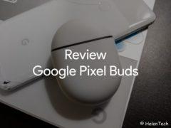 review google pixel buds 240x180-「Google Pixel Buds (2020)」を実機レビュー。完全ワイヤレスになって満足だけど、機能面は物足りないかも