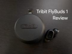 Review Tribit FlyBuds 240x180-ワイヤレスイヤホン「Tribit FlyBuds 1 (BTH91)」をレビュー。扱いやすい良いイヤホン