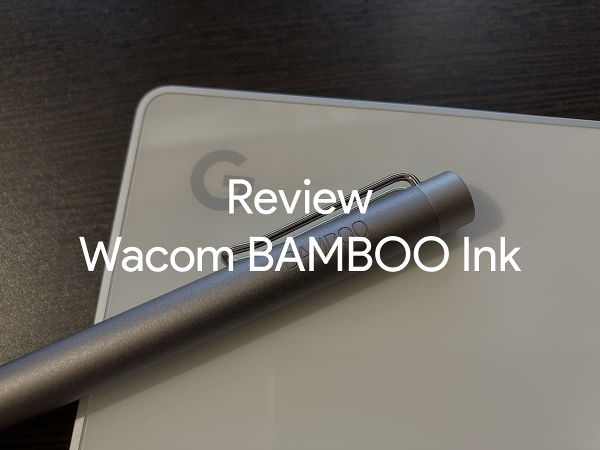 review-wacom-bamboo-ink-00