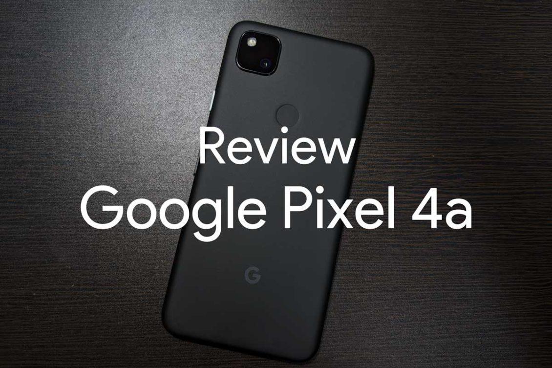 Review google pixel 4a 00 1130x753-「Google Pixel 4a」をレビュー!5万円以下でベストなAndroidスマートフォン