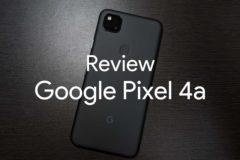 Review google pixel 4a 00 240x160-Googleの「Pixel 3」をこのタイミングで購入したので「3a」を選ばなかった理由とあわせてレビュー!