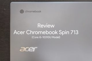 Review Acer Chromebook Spin713 00 320x213-Acerが「Chromebook Spin 513」を発表。Snapdragon 7c搭載でLTE対応モデル