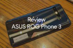 review ASUS ROG Phone 3 00 240x160-ASUSのゲーミングスマホ「ROG Phone 3」をレビュー!ゲームをしなくても完成度の高いハイエンドスマホ