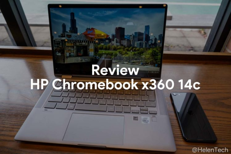 review hp chromebook x360 14c 748x499-「HP Chromebook x360 14c」をレビュー!指紋センサ搭載のこれまた素晴らしい1台