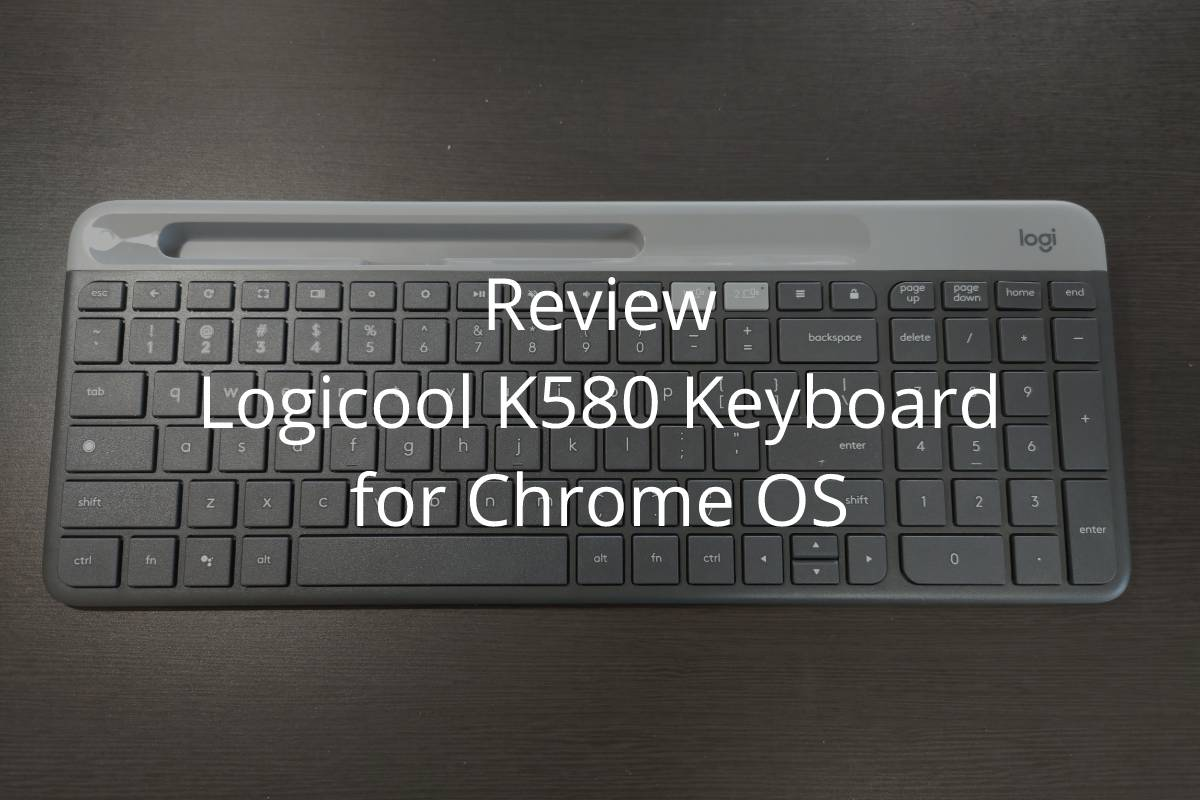 review-logi-k580-for-chrome-os-00