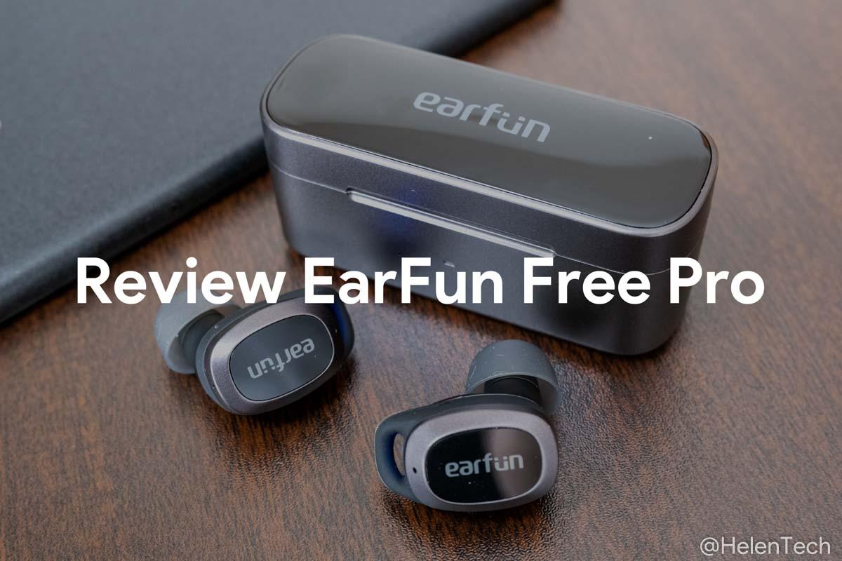review-earfun-free-pro
