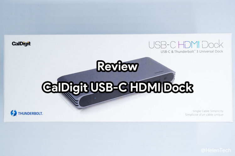 review caldigit usb c hdmi dock 748x499-「Caldigit USB-C/Thunderbolt 3 HDMI Dock」をレビュー。Chromebookでも使える万能ドック