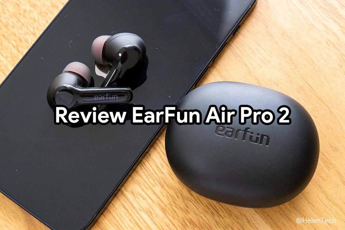 review-earfun-air-pro-2-00